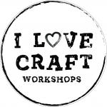 I Love Craft Workshops