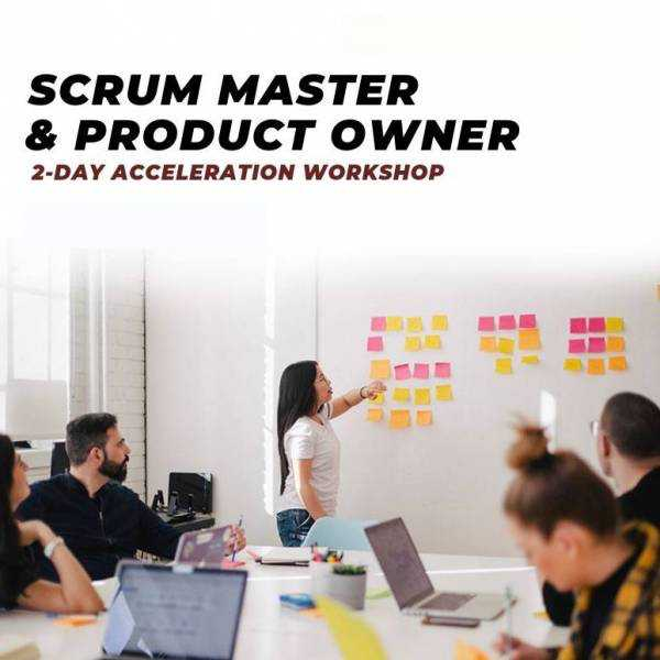 Learn All About Scrum Master & Product Owner Acceleration