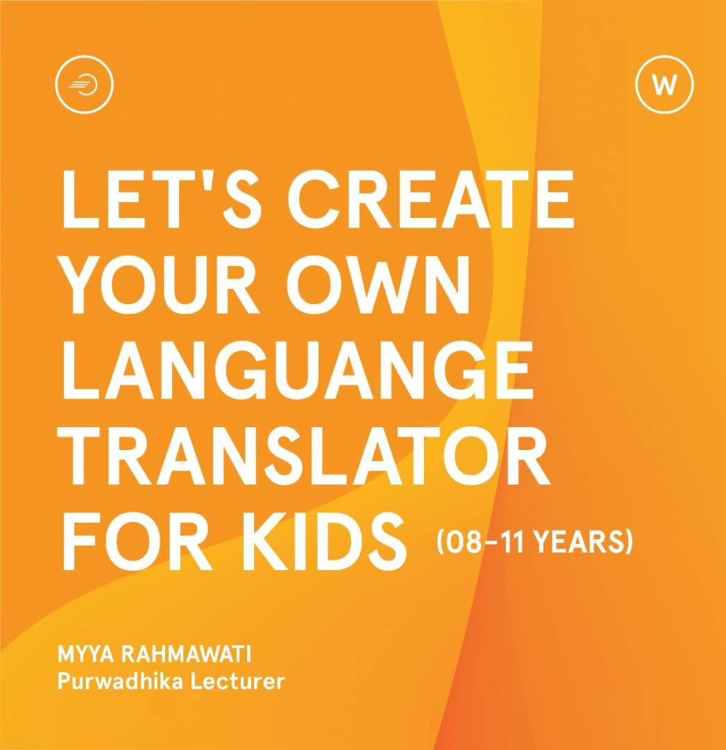Learn How To Create Your Own Language Translator For Kids