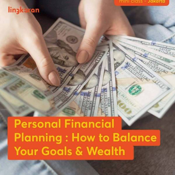 Learn How to Balance Your Goals & Wealth (Personal Financial Planning)