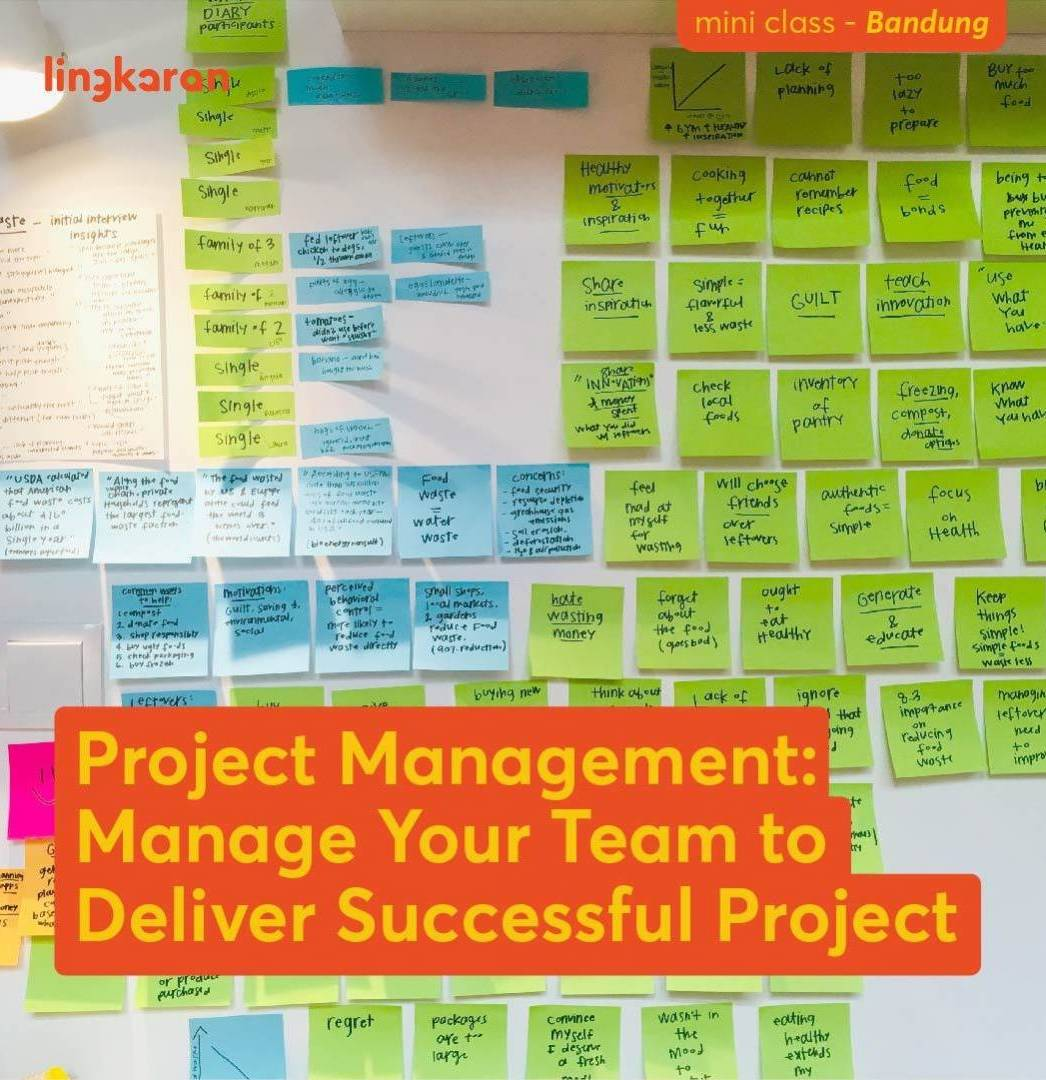 Learn How To Manage Your Team To Deliver Successful Project (Bandung Area)
