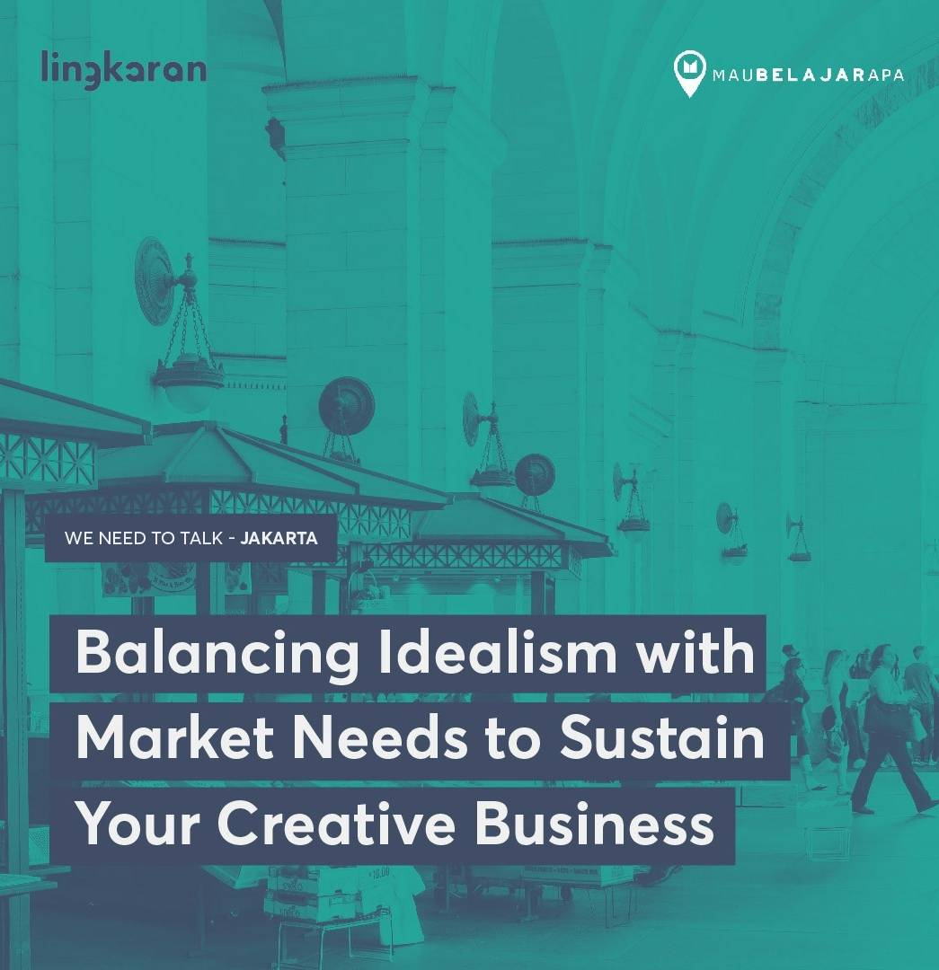 Learn How To Balance Idealism With Market Needs To Sustain Your Creative Business