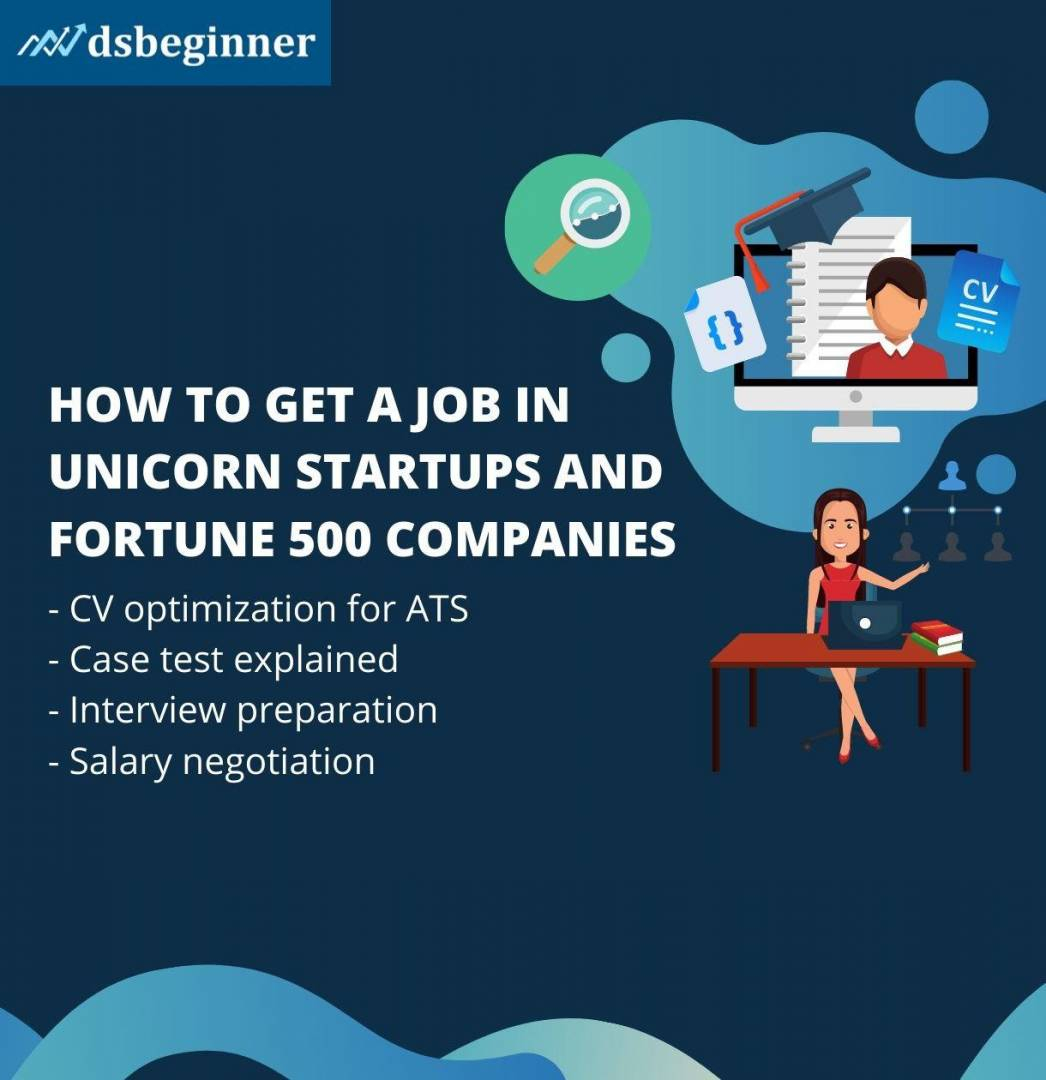 Learn How To Get A Job in Unicorn Startups and Fortune 500 Companies