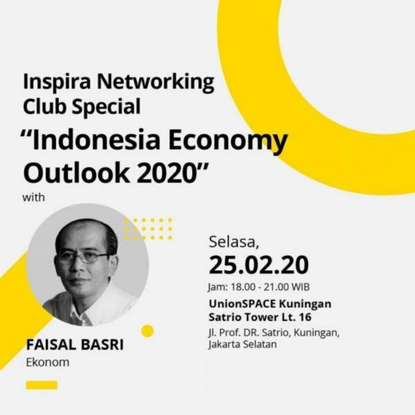 Learn About Indonesia Economy Outlook 2020 (Inspira Networking Club Special)