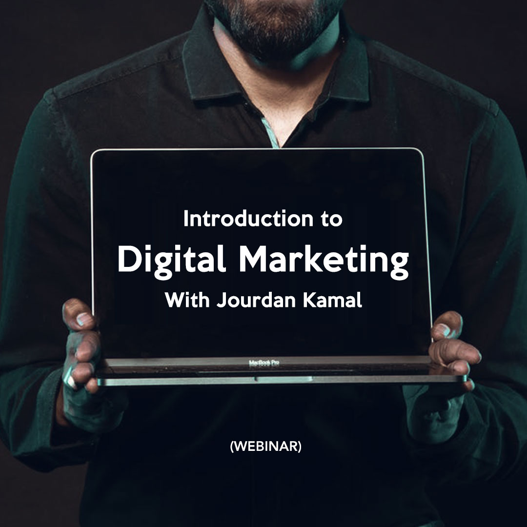 (2 Days Webinar) Introduction To Digital Marketing with Jourdan Kamal