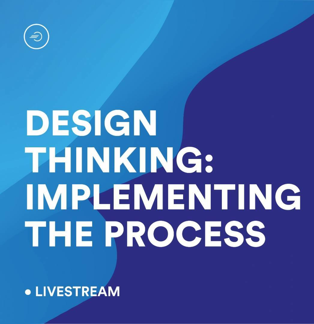 Learn How To Implement The Process Of Design Thinking