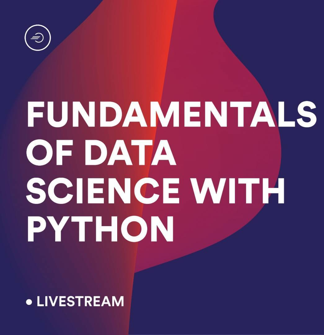Learn The Fundamentals Of Data Science With Python