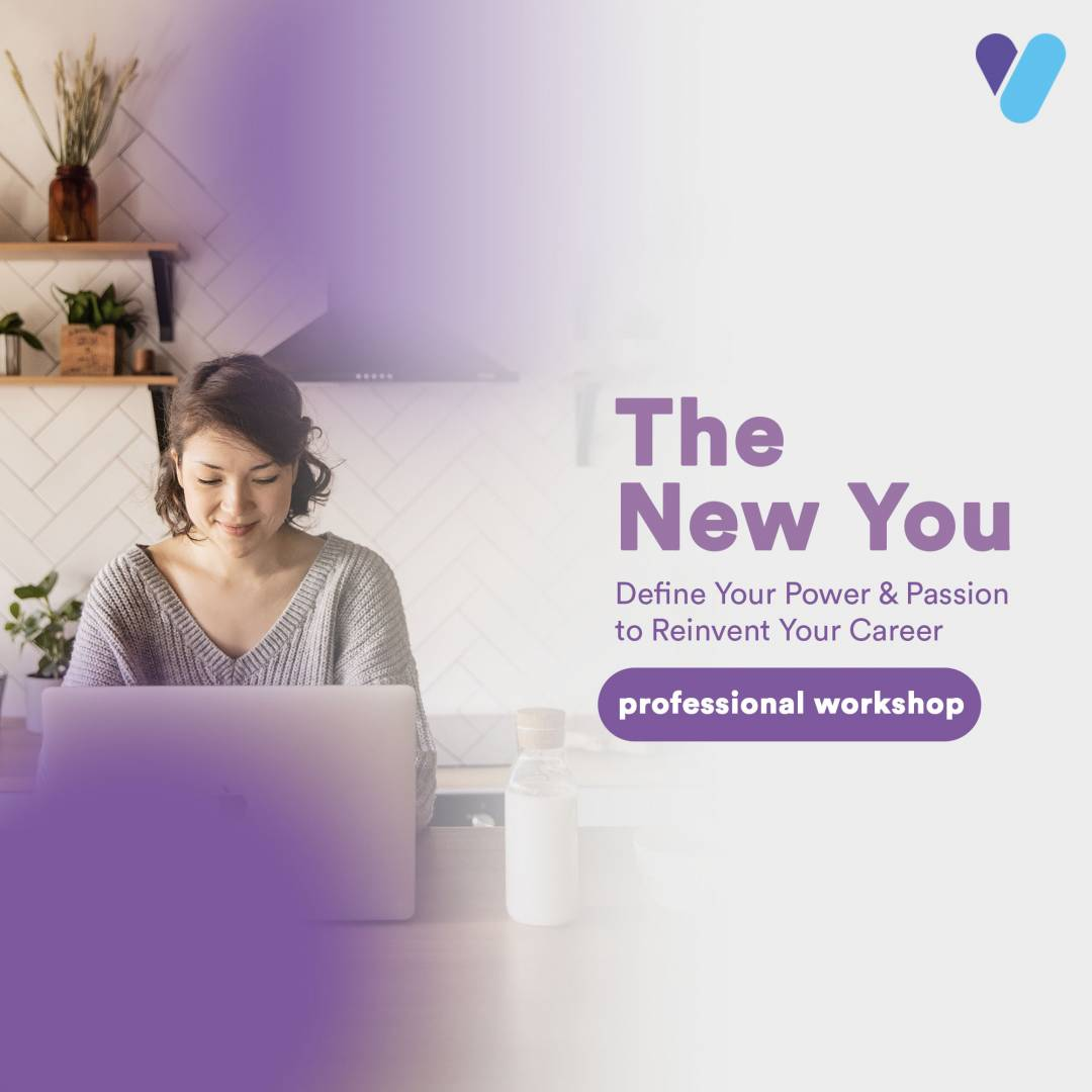 Learn How To Define Your Power And Passion To Reinvent Your Career (For Professionals)