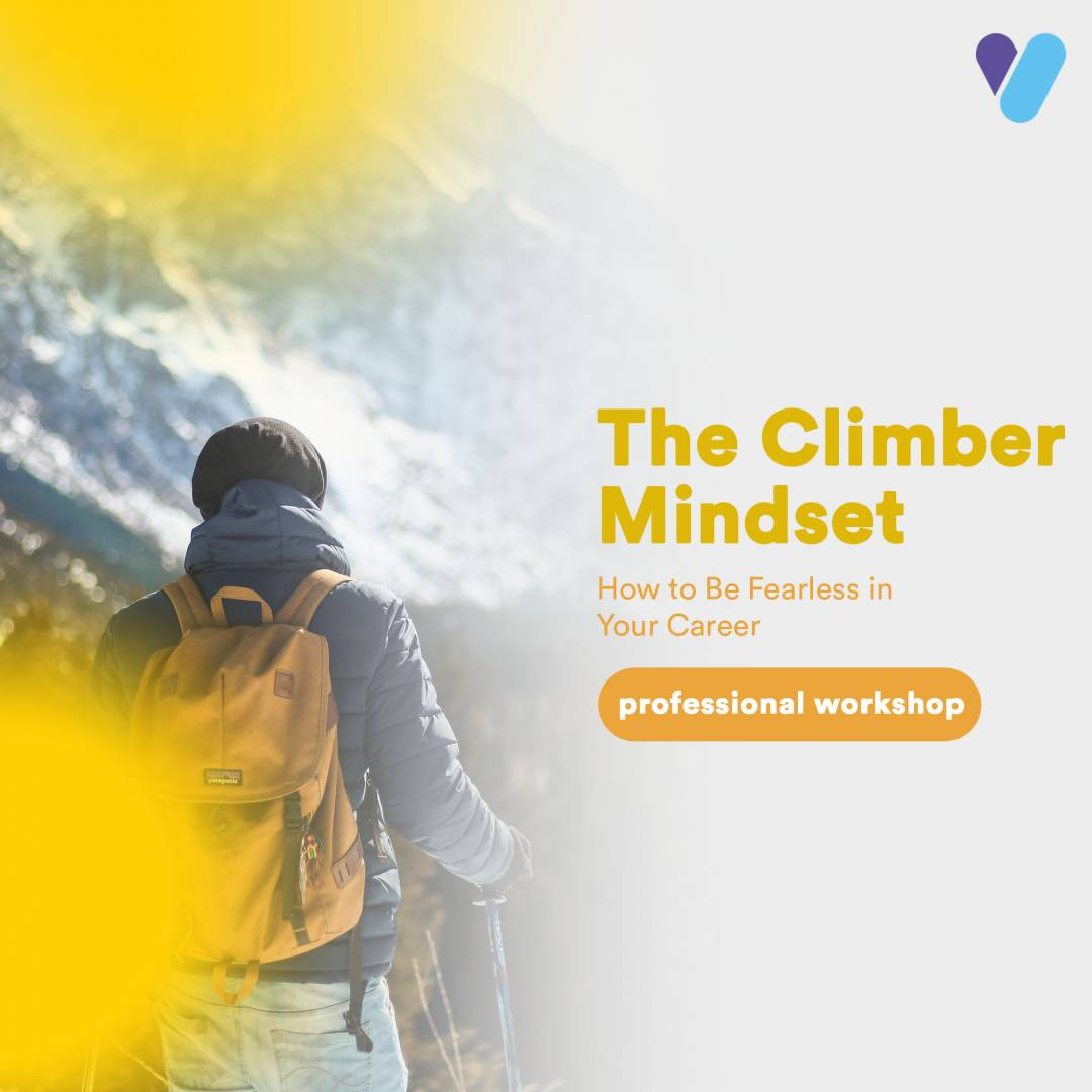 Learn How To Be Fearless in Your Career (The Climber Mindset For Professionals)