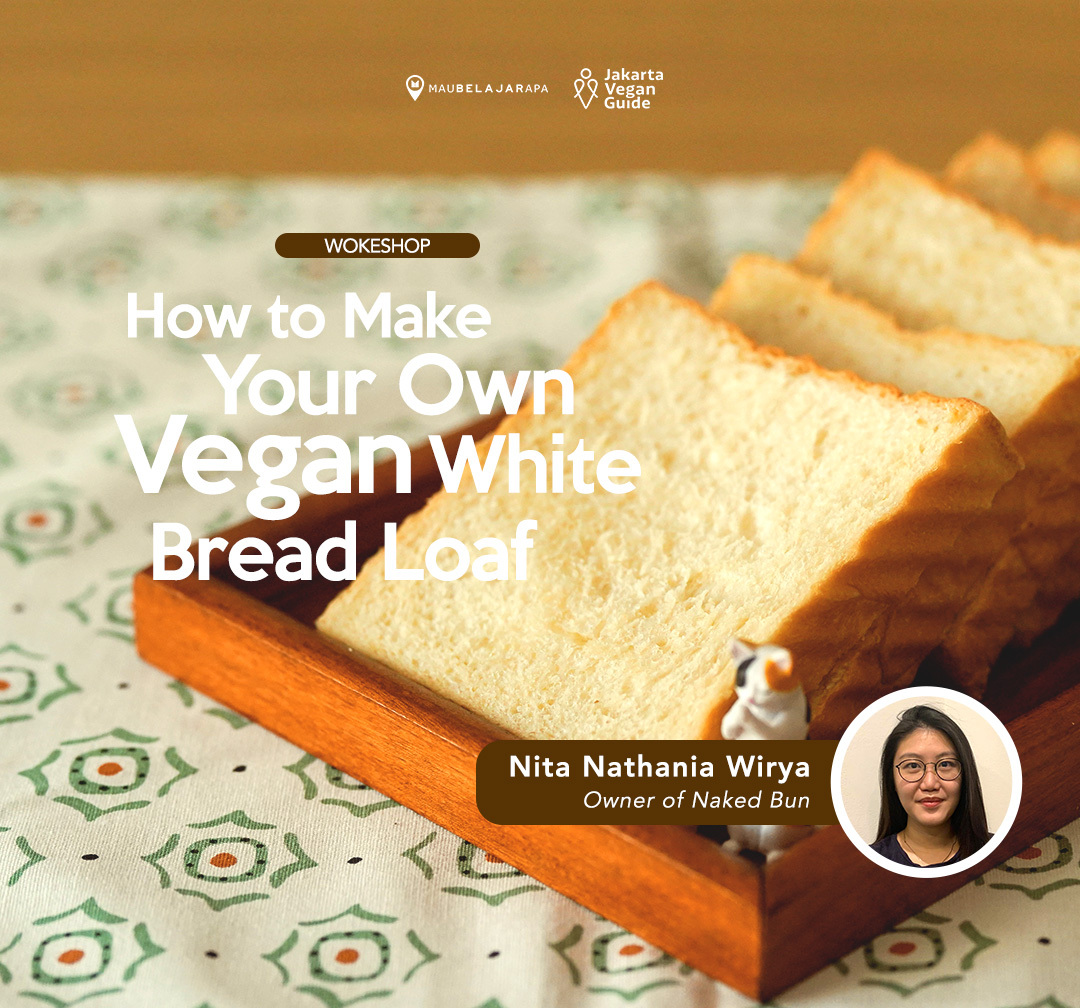 Wokeshop: Learn How To Make Vegan White Bread Loaf