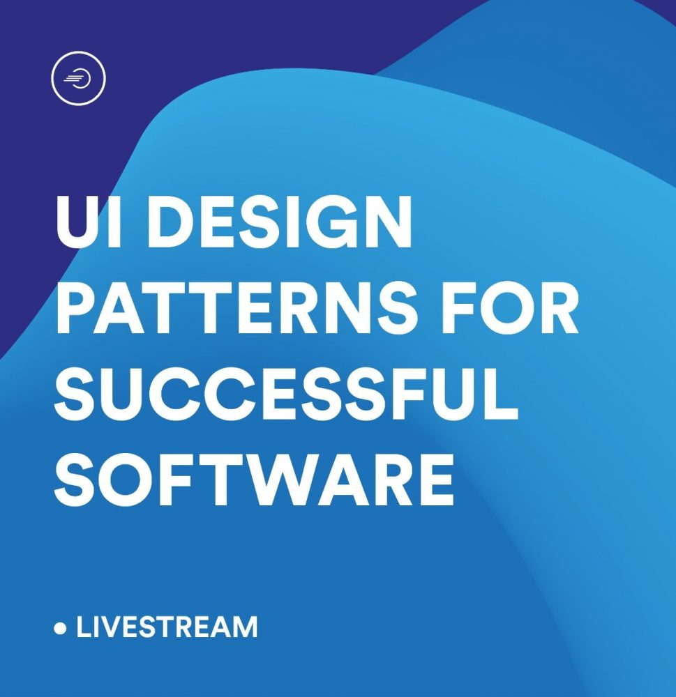 Learn The Fundamental Of UI Design Patterns For Sucessful Software