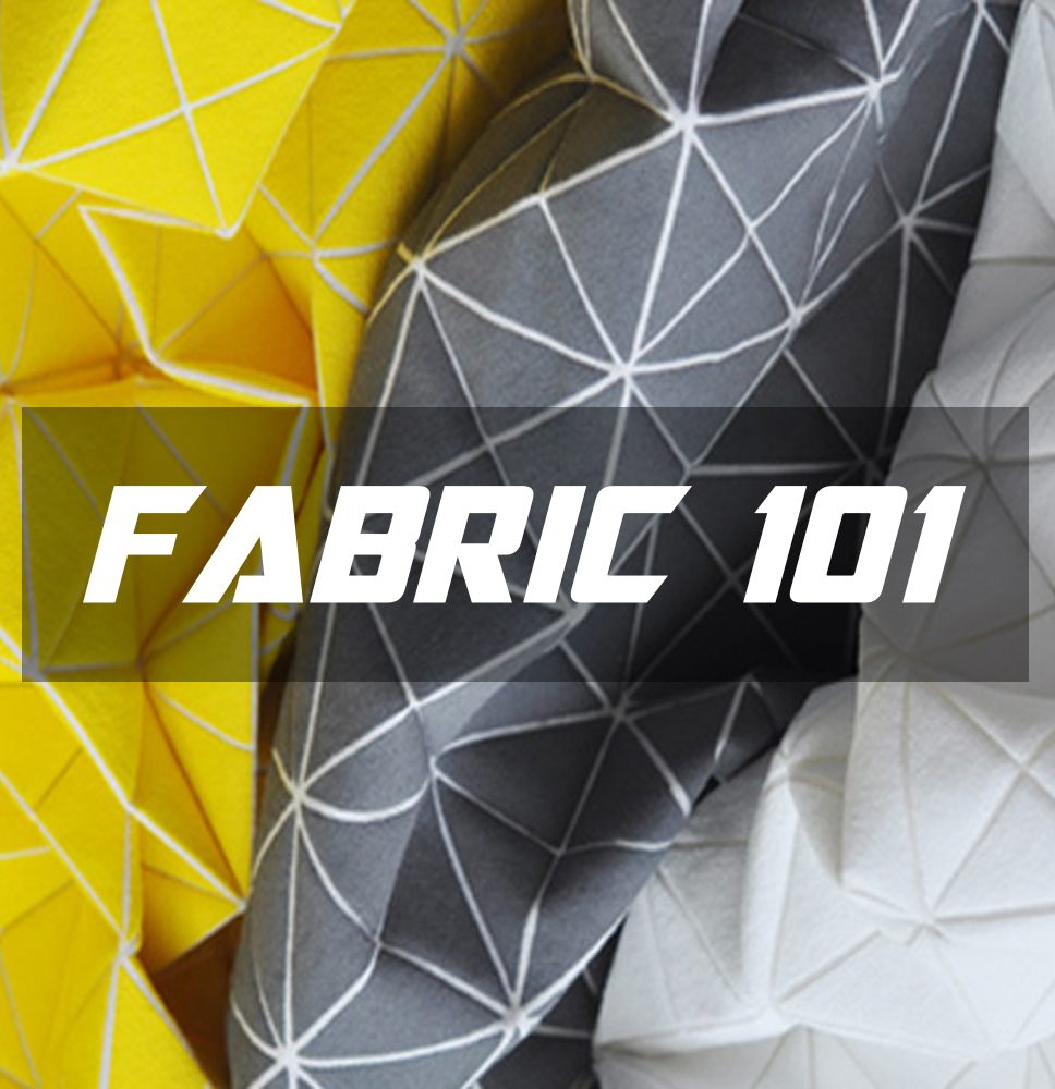 Learn about Fabrics and Its Function