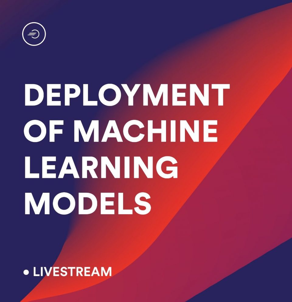 Learn The Deployment of Machine Learning Models