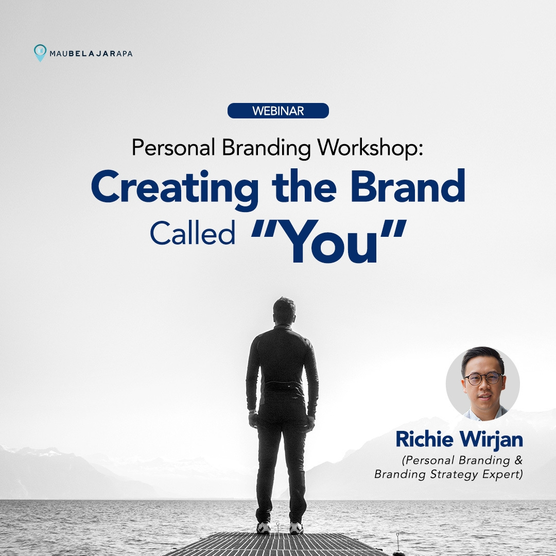 "Learn How To Successfully Build Your Personal Branding: Creating The Brand Called ""You"""